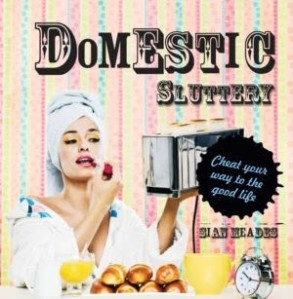 Domestic Sluttery